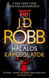 J. D. Robb - Halálos kapcsolatok [eKönyv: epub, mobi]