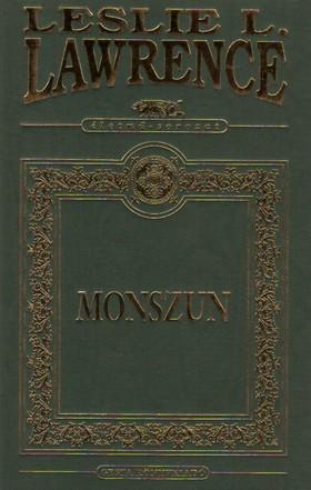 Leslie L. Lawrence - Monszun - Díszkiadás