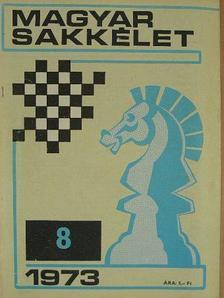 Alföldi László - Magyar Sakkélet 1973. augusztus [antikvár]
