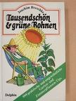 Joachim Breschke - Tausendschön & grüne Bohnen [antikvár]