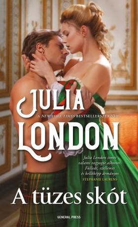 Julia London - A tüzes skót [eKönyv: epub, mobi]