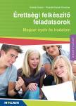 ERDÉLYI ESZTER - PRAZSÁK-HAJNAL K. - MS-3160U Érettségi felkészítő feladatsorok - Magyar nyelv és irodalom