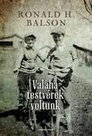 Ronald H. Balson - Valaha testvérek voltunk