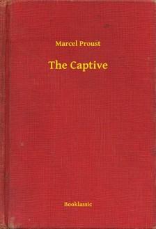 Marcel Proust - The Captive [eKönyv: epub, mobi]
