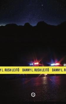RUSH DANNY L. - Lejtő [eKönyv: epub, mobi]