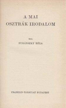 Pukánszky Béla - A mai osztrák irodalom [antikvár]