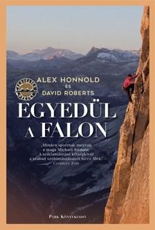 Alex Honnold David Roberts, - Egyedül a falon [eKönyv: epub, mobi]