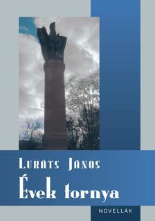 Lukáts János - Évek tornya