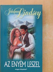 Johanna Lindsey - Az enyém leszel [antikvár]