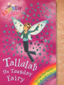 Daisy Meadows - Tallulah the Tuesday Fairy [antikvár]