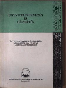 Horváth Attila - Ügyvitelszervezési és gépesítési megoldások IBM PC XT/AT mikroszámítógépekhez [antikvár]