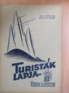 Almási János - Turisták Lapja 1944. március [antikvár]