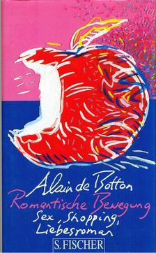 Alain de Botton - Romantische Bewegung [antikvár]