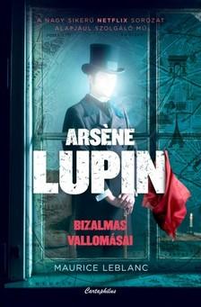 Maurice Leblanc - Arséne Lupin bizalmas vallomásai [eKönyv: epub, mobi]
