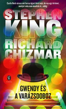 Stephen King-Richard Chizmar - Gwendy és a varázsdoboz
