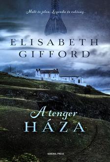 Elisabeth Gifford - A tenger háza ***