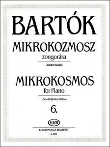 BARTÓK - MIKROKOZMOSZ ZONGORÁRA 6., JAVÍTOTT KIADÁS (BARTÓK PÉTER)