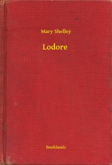 Mary Shelley - Lodore [eKönyv: epub, mobi]