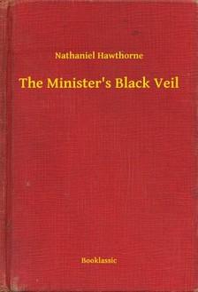 Nathaniel Hawthorne - The Minister's Black Veil [eKönyv: epub, mobi]