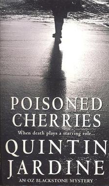 Jardine, Quintin - Poisoned Cherries [antikvár]