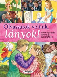Olvassatok velünk, lányok! - Híres regények gyerekeknek