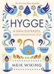 MEIK WIKING - Hygge - a dán életérzés, amely boldoggá tesz