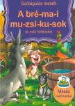 Szalay Könyvkiadó - A bré-mai mu-zsi-ku-sok és más történetek - Szótagolós mesék