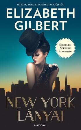 Elizabeth Gilbert - New York lányai [eKönyv: epub, mobi]