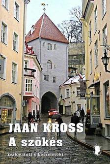 Jaan Kross - A szökés