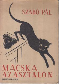 Szabó Pál - Macska az asztalon [antikvár]