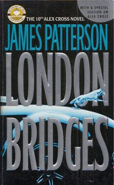 James Patterson - London Bridges [antikvár]