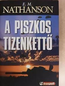 E. M. Nathanson - A piszkos tizenkettő  [antikvár]