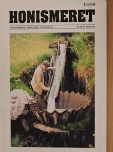 Albrecht Sándor - Honismeret 2003/5. [antikvár]