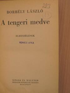 Borbély László - A tengeri medve [antikvár]