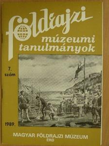 Dr. Csíky Gábor - Földrajzi múzeumi tanulmányok 1989/7 [antikvár]