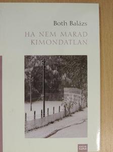 Both Balázs - Ha nem marad kimondatlan [antikvár]