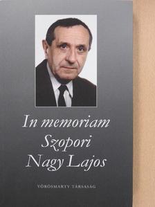 Bölcsföldi József - In memoriam Szopori Nagy Lajos [antikvár]