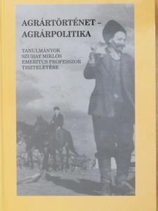 B. Kovács István - Agrártörténet - agrárpolitika [antikvár]