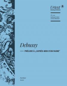 """DEBUSSY - PRÉLUDE A """"L'APRÉSS-MIDI D'UN FAUNE"""". PARTITUR"""