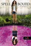 Rachel Hawkins - Spell Bound - Megbűvölve (Hex Hall 3.) - KEMÉNY BORÍTÓS