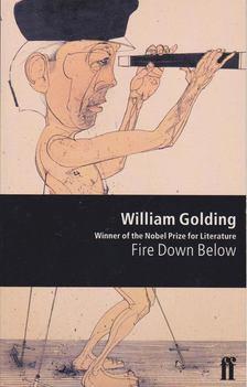 William Golding - Fire Down Below [antikvár]