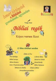 Varga Anni - Bibliai regék - Képes verses füzet [antikvár]