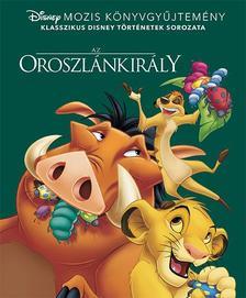 NINCS SZERZŐ - Disney Klasszikusok - Az Oroszlánkirály