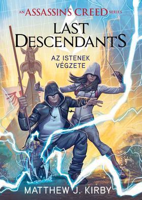 Matthew J. Kirby - Assassins Creed: Last Descendants - Az istenek végzete