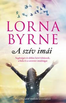 Lorna Byrne - A szív imái [eKönyv: epub, mobi]