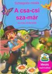 Szalay Könyvkiadó - A csa-csi sza-már és más történetek
