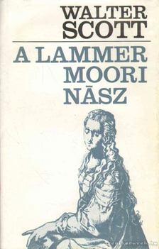 Walter Scott - A lammermoori nász [antikvár]