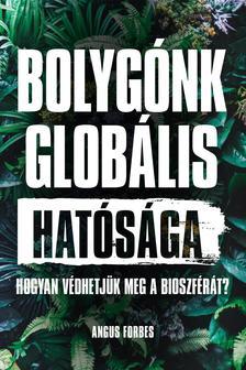 Angus Forbes - Bolygónk globális hatósága