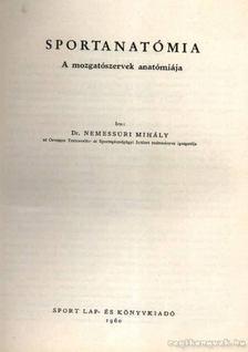 Dr. Nemessúri Mihály - Sportanatómia [antikvár]