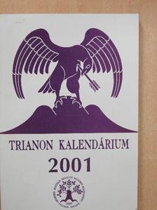 Abelovszky Elíz - Trianon Kalendárium 2001 [antikvár]